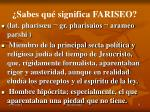 sabes qu significa fariseo