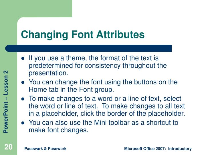 Changing Font Attributes