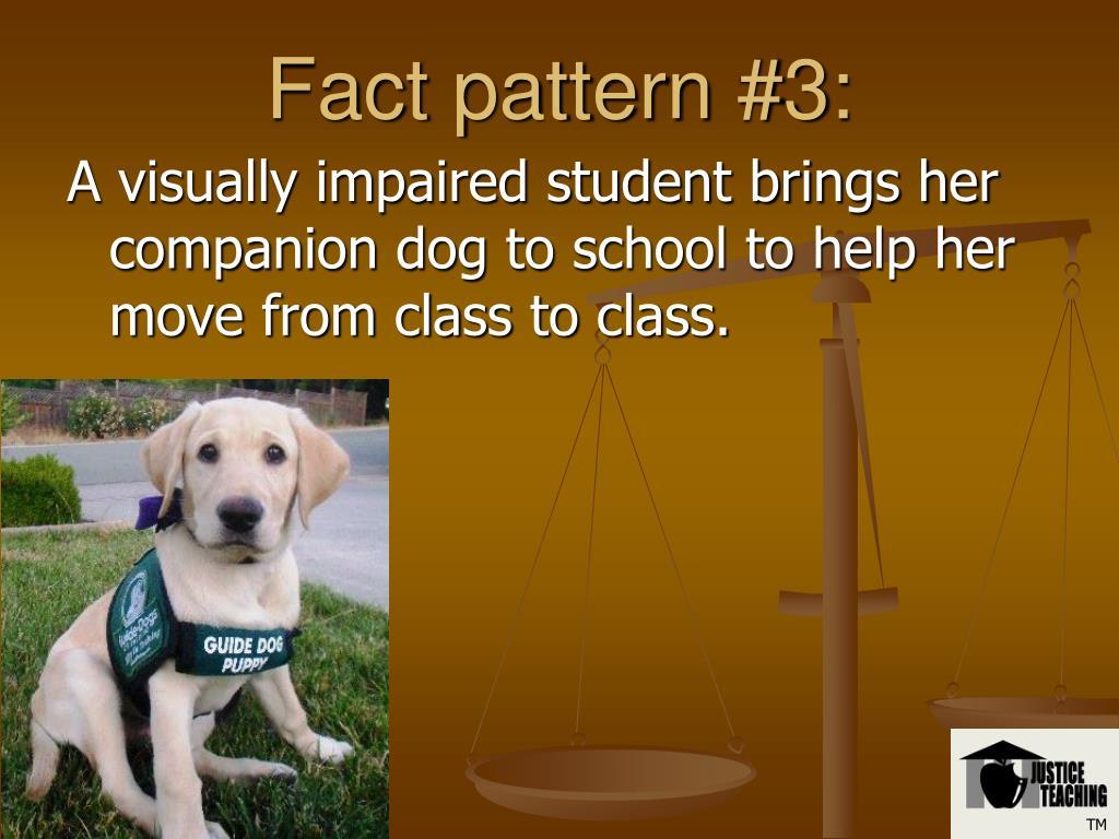 Fact pattern #3: