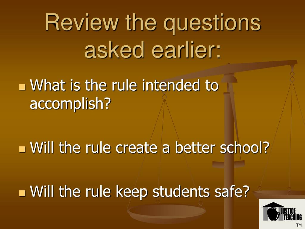 Review the questions asked earlier: