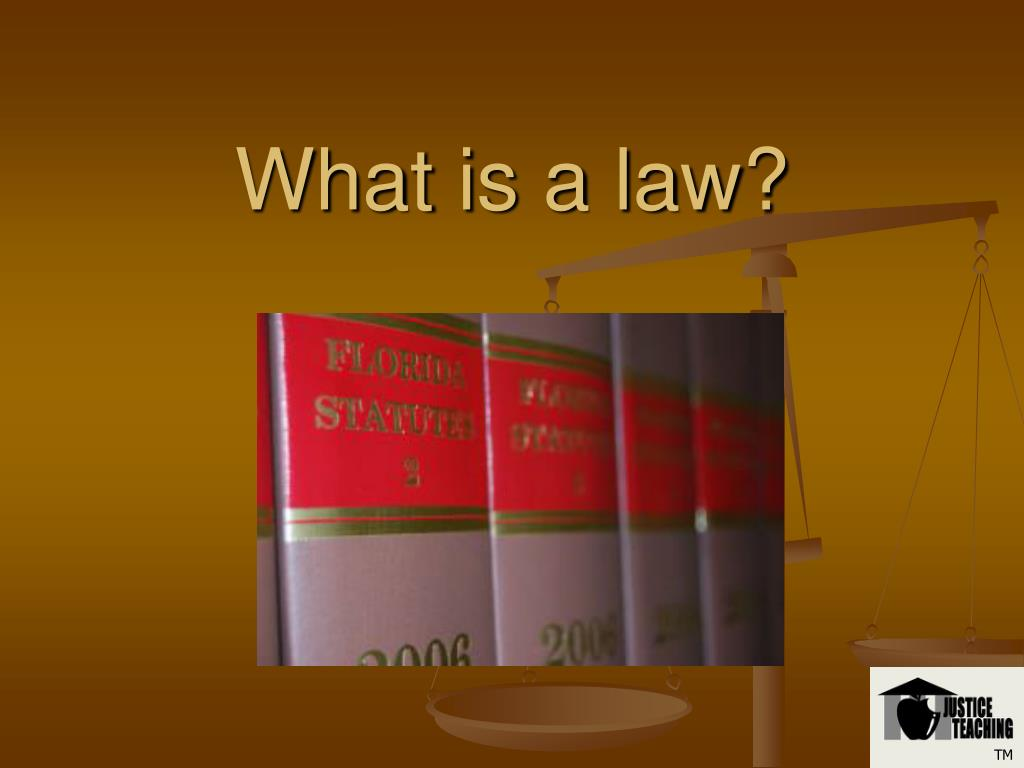 What is a law?