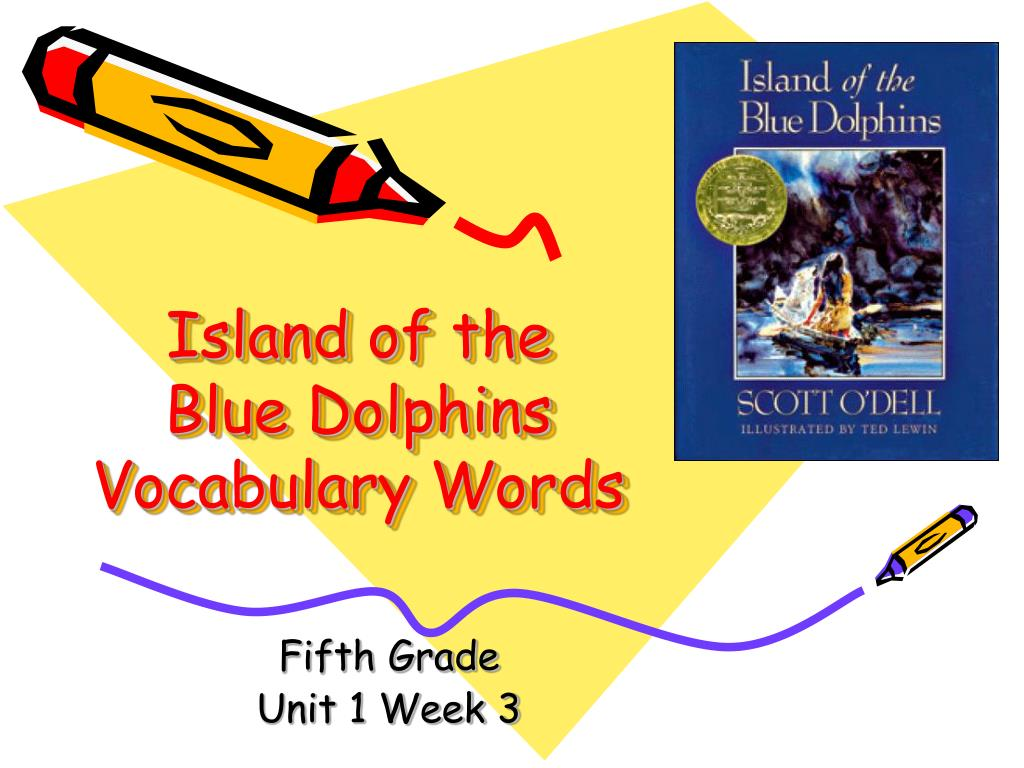island of the blue dolphins vocabulary words