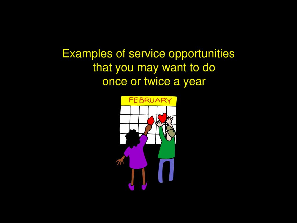 Examples of service opportunities