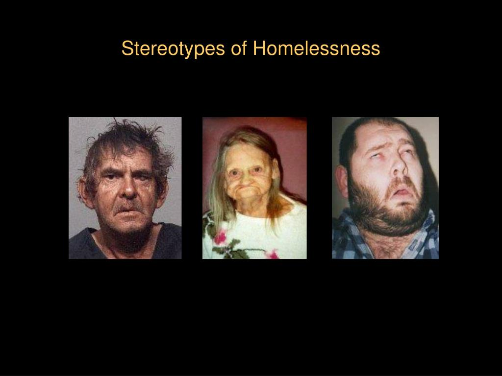 Stereotypes of Homelessness