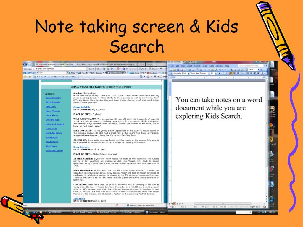 Note taking screen & Kids Search