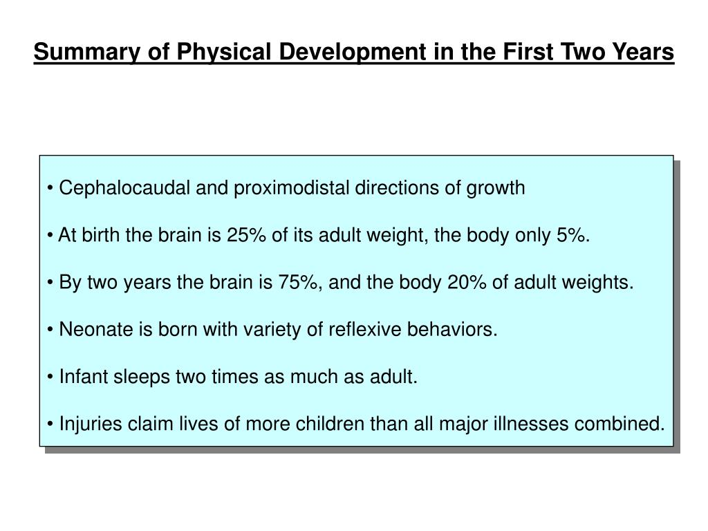 Summary of Physical Development in the First Two Years