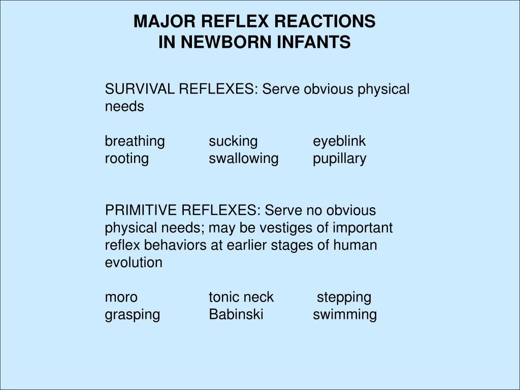 MAJOR REFLEX REACTIONS IN NEWBORN INFANTS