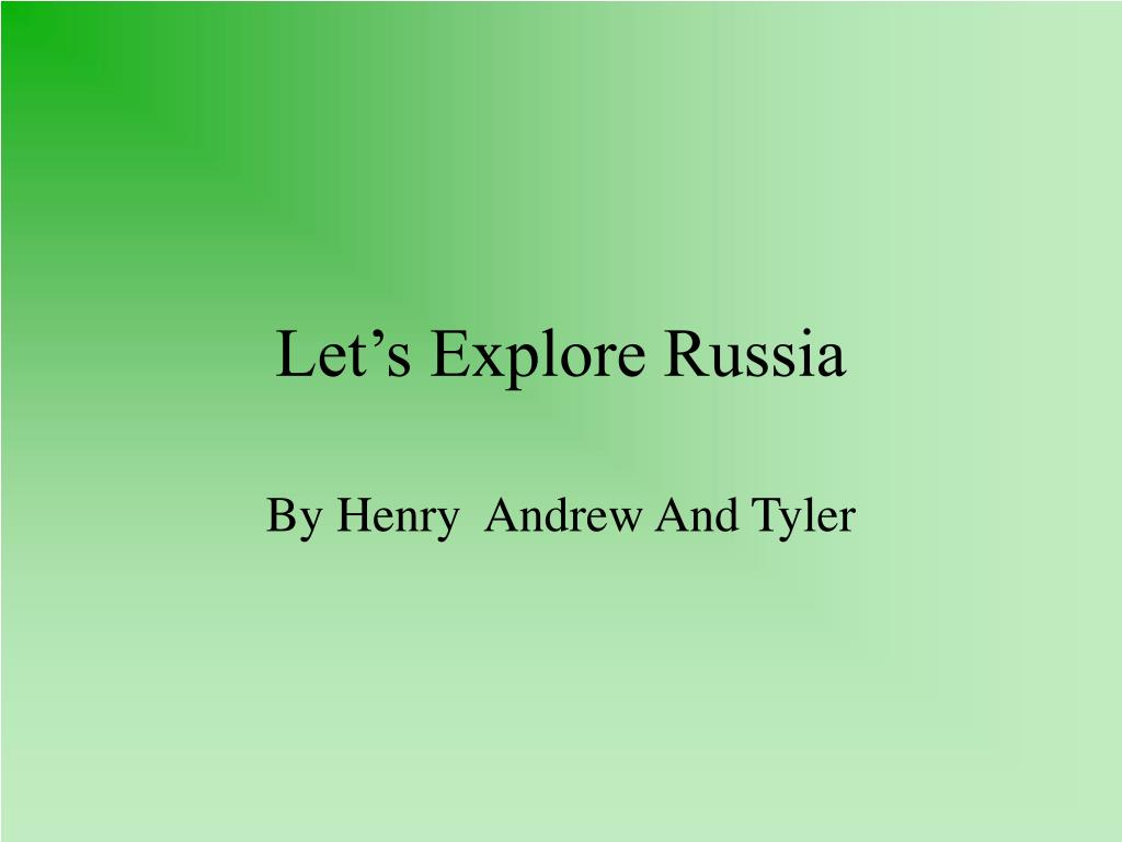 Let's Explore Russia