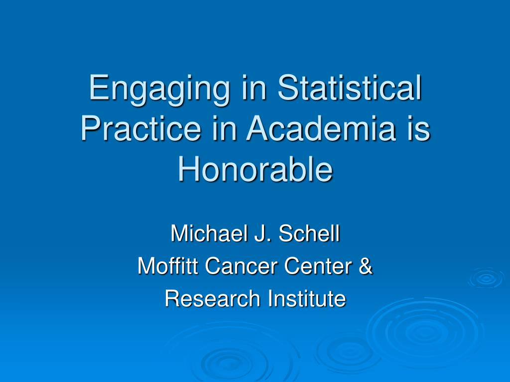 engaging in statistical practice in academia is honorable
