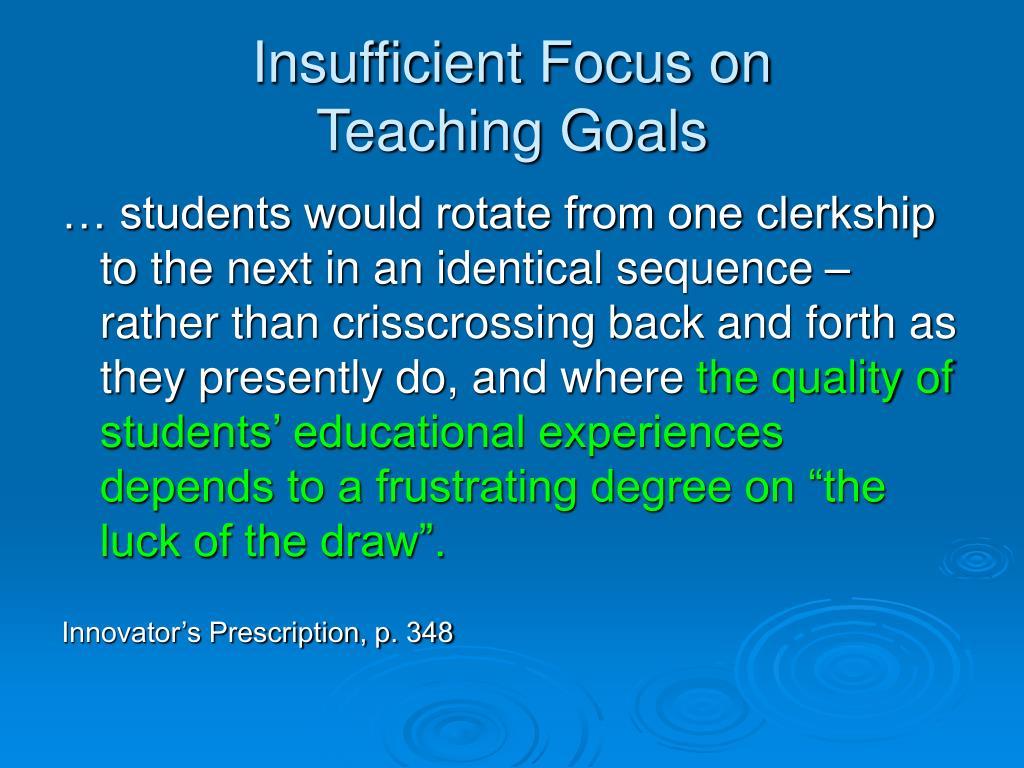 Insufficient Focus on