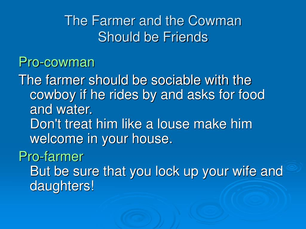 The Farmer and the Cowman