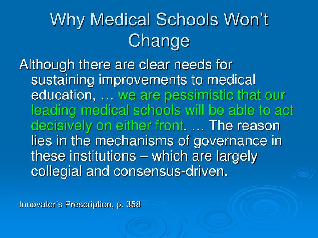 Why Medical Schools Won't Change