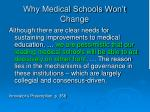 why medical schools won t change