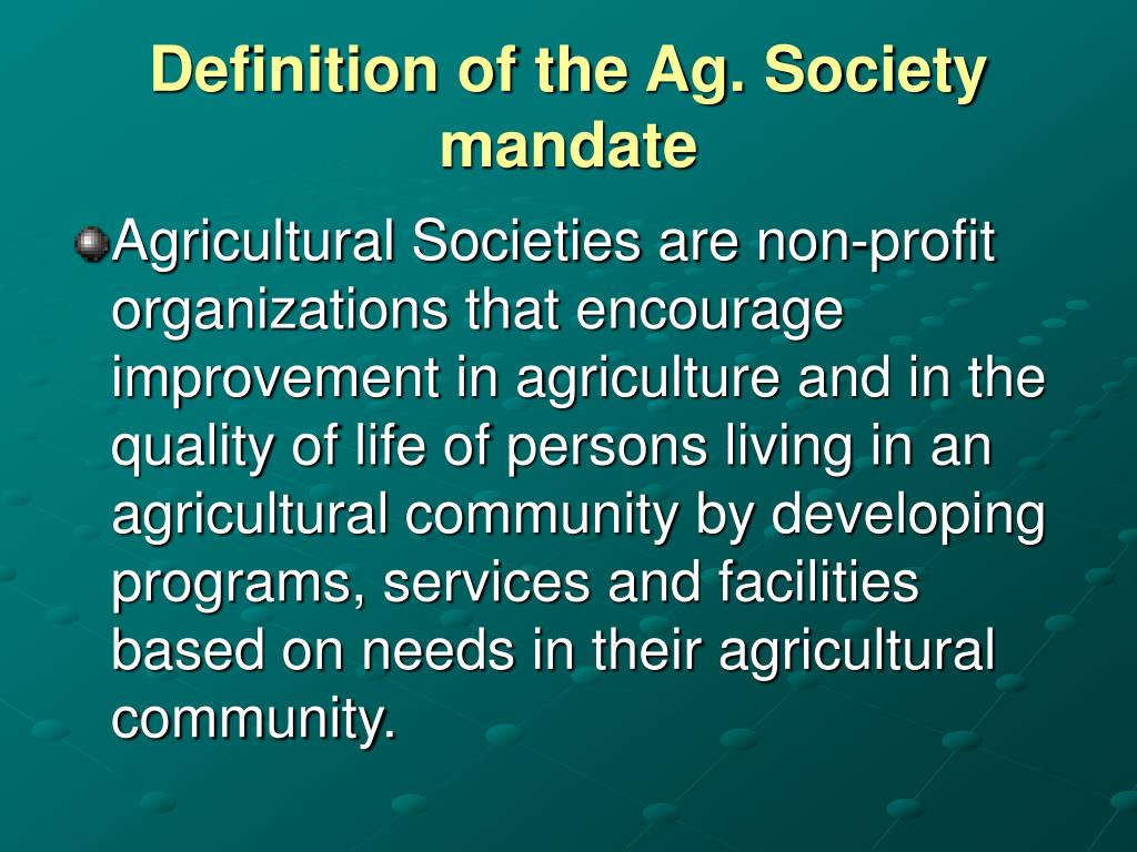 Definition of the Ag. Society mandate