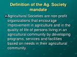 definition of the ag society mandate