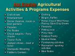 not eligible agricultural activities programs expenses