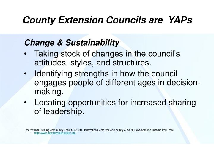 County Extension Councils are  YAPs