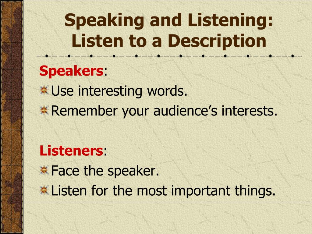 Speaking and Listening: