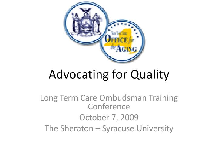 Advocating for Quality