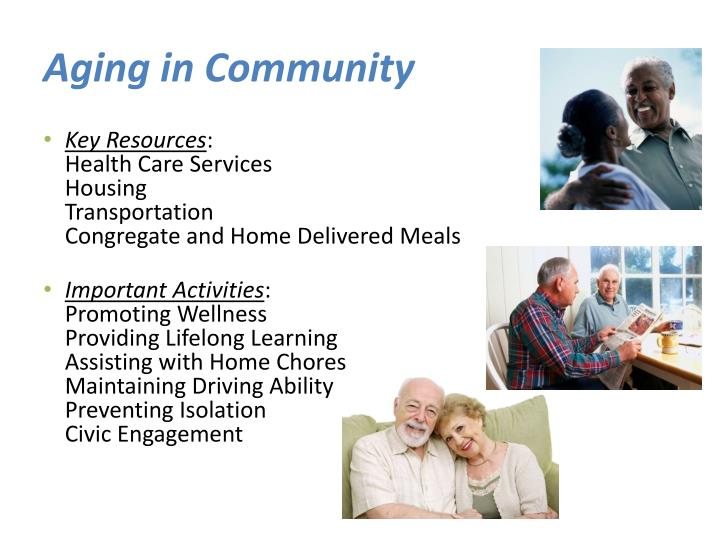 Aging in Community