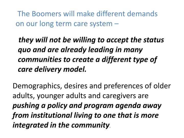 The Boomers will make different demands