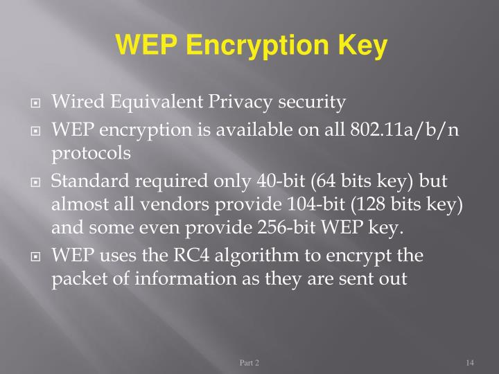 WEP Encryption Key