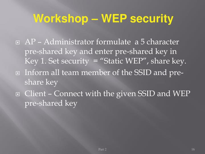 Workshop – WEP security