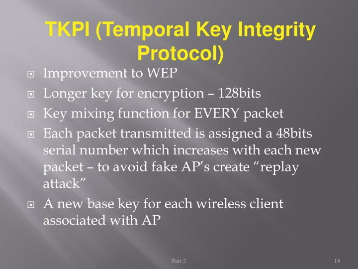 TKPI (Temporal Key Integrity Protocol)