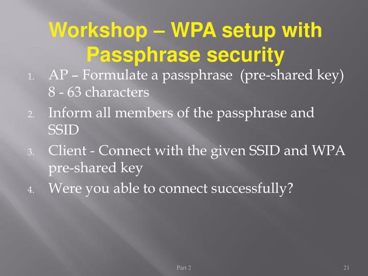 Workshop – WPA setup with Passphrase security