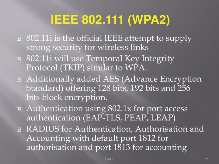 IEEE 802.111 (WPA2)