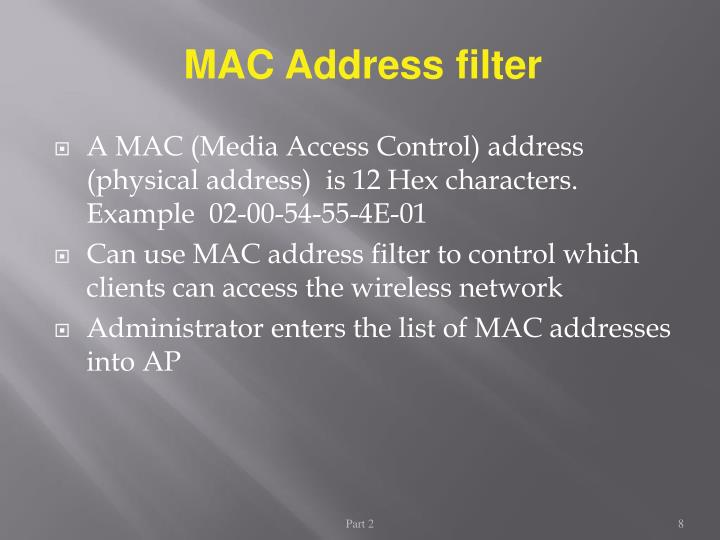 MAC Address filter