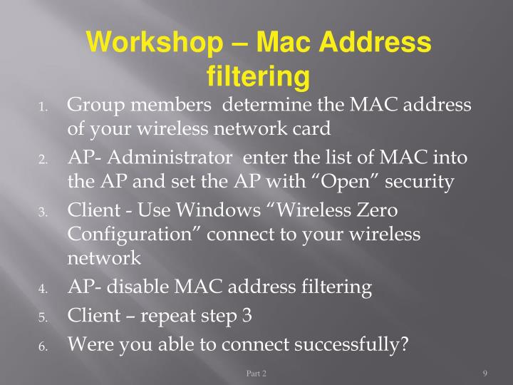 Workshop – Mac Address filtering