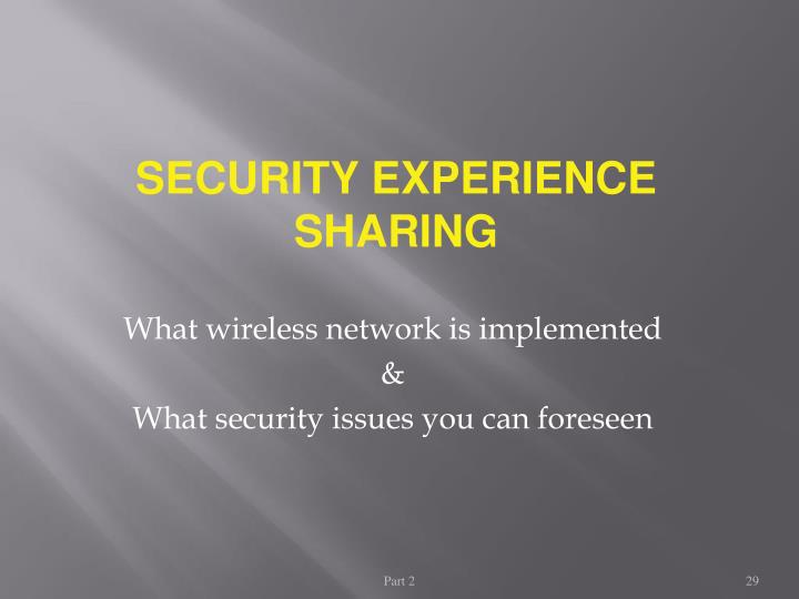 SECURITY EXPERIENCE SHARING