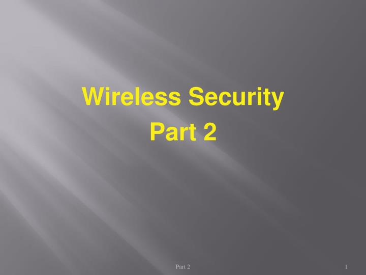 wireless security part 2