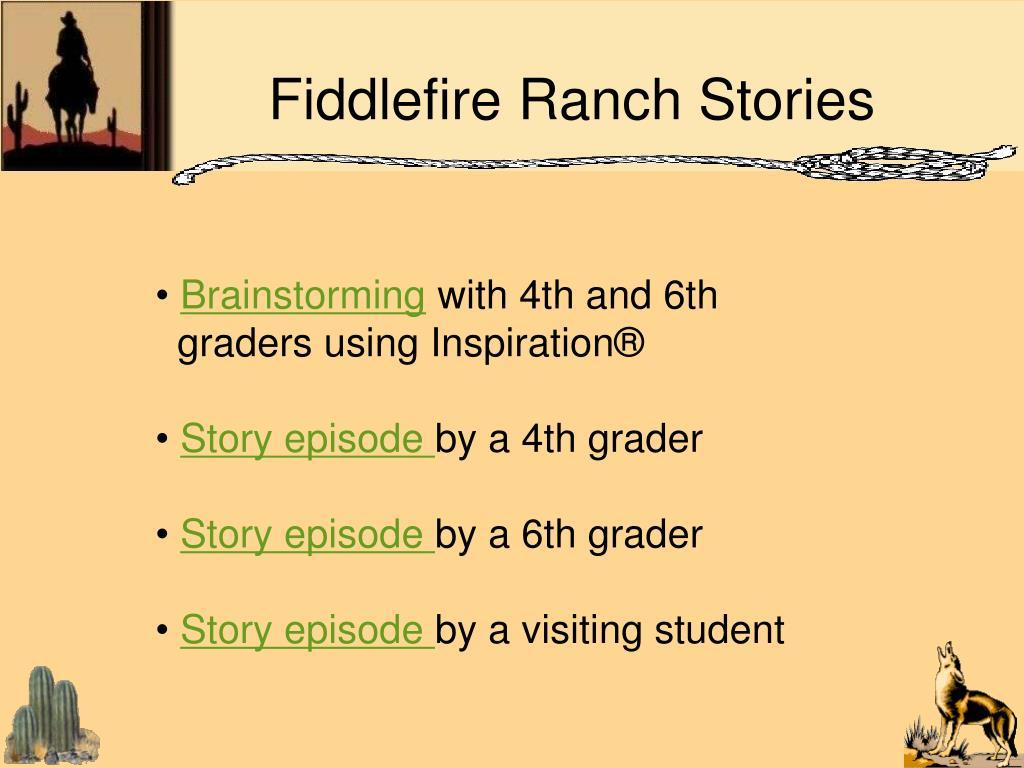 Fiddlefire Ranch Stories