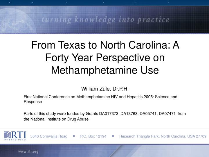 From Texas to North Carolina: A Forty Year Perspective on Methamphetamine Use