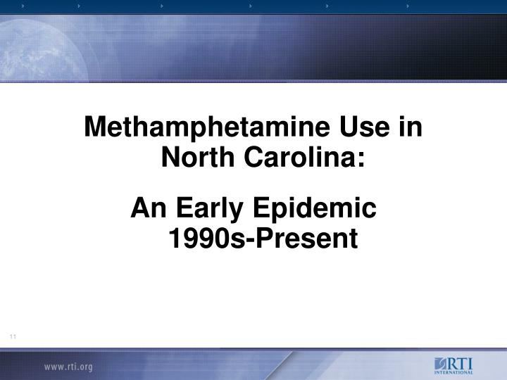 Methamphetamine Use in North Carolina: