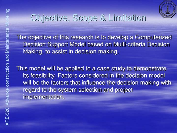 Objective, Scope & Limitation