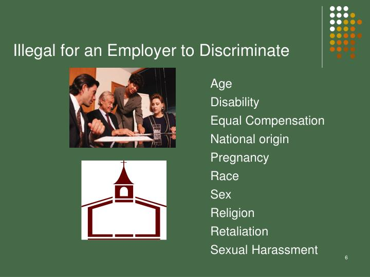 Illegal for an Employer to Discriminate