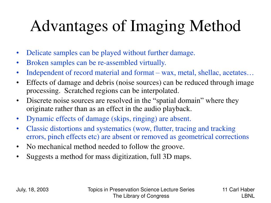Advantages of Imaging Method