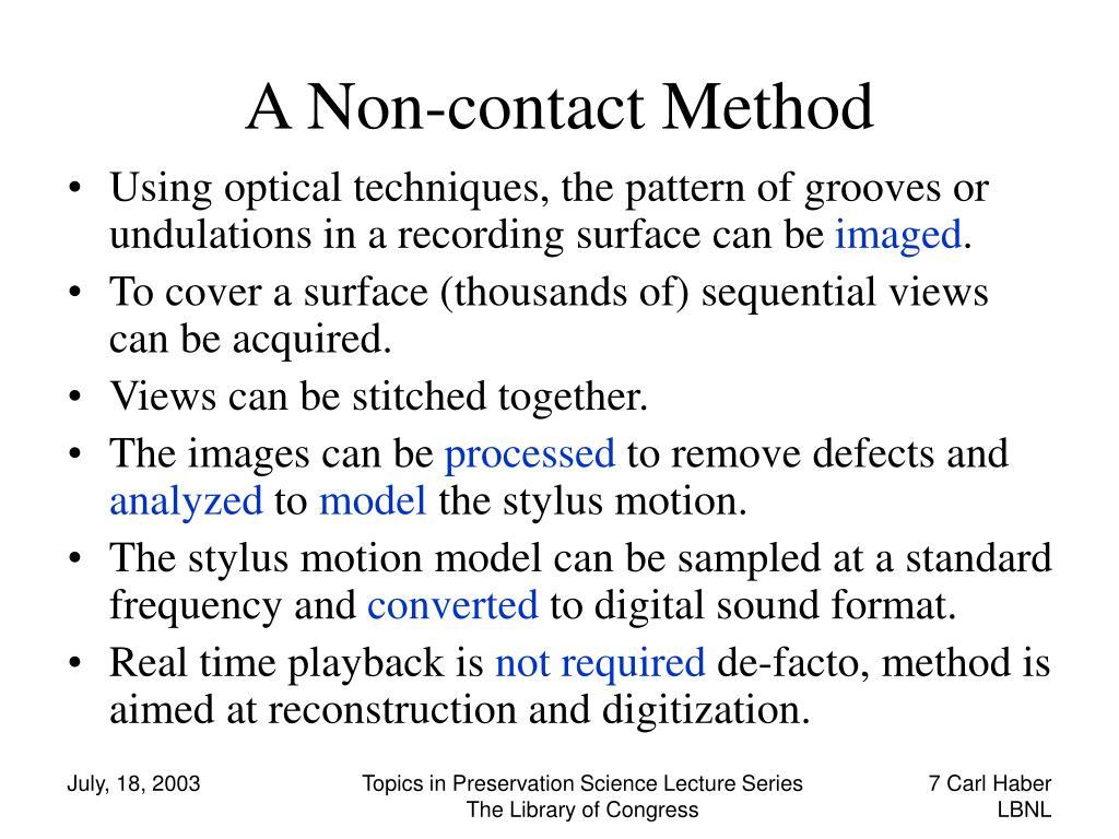 A Non-contact Method