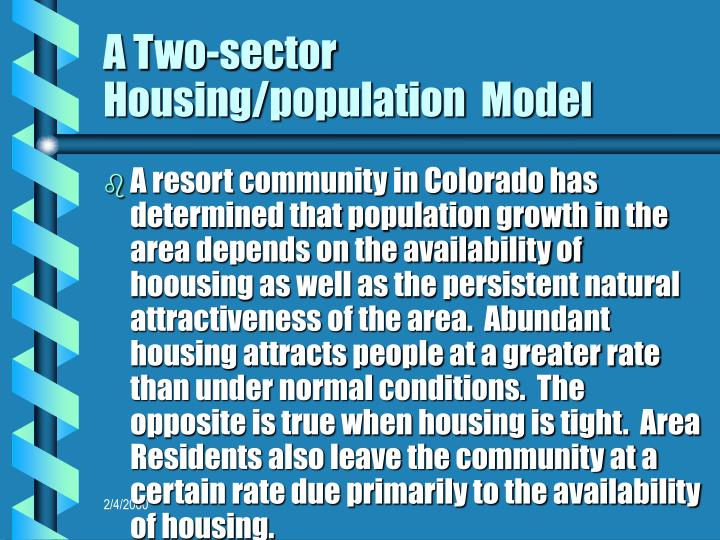 A Two-sector Housing/population  Model