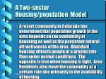 a two sector housing population model