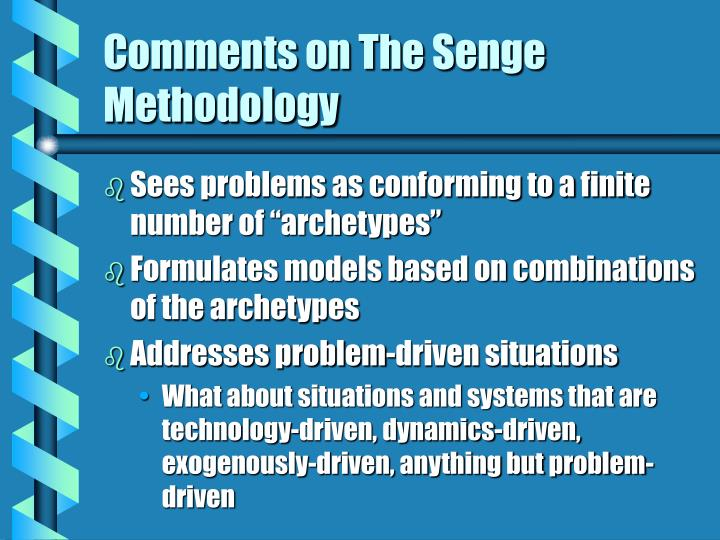 Comments on The Senge Methodology