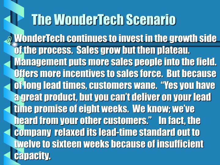 The WonderTech Scenario