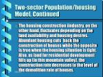 two sector population housing model continued