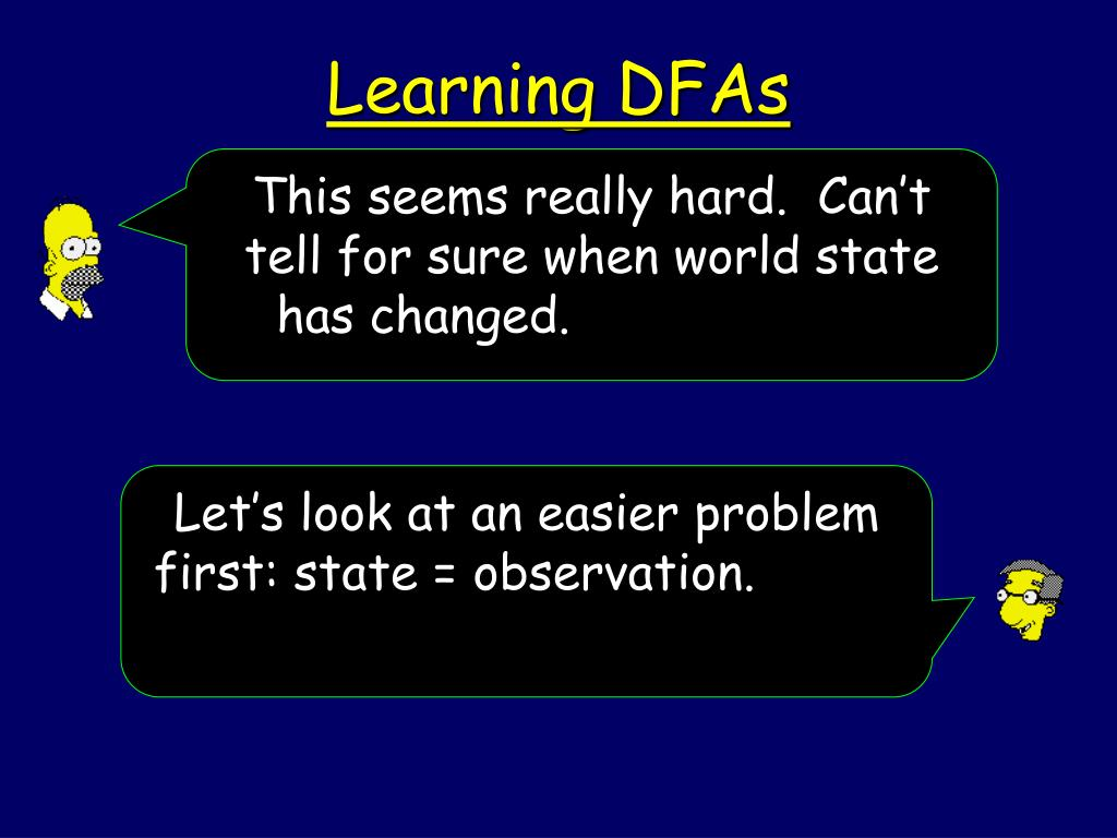 Let's look at an easier problem first: state = observation.