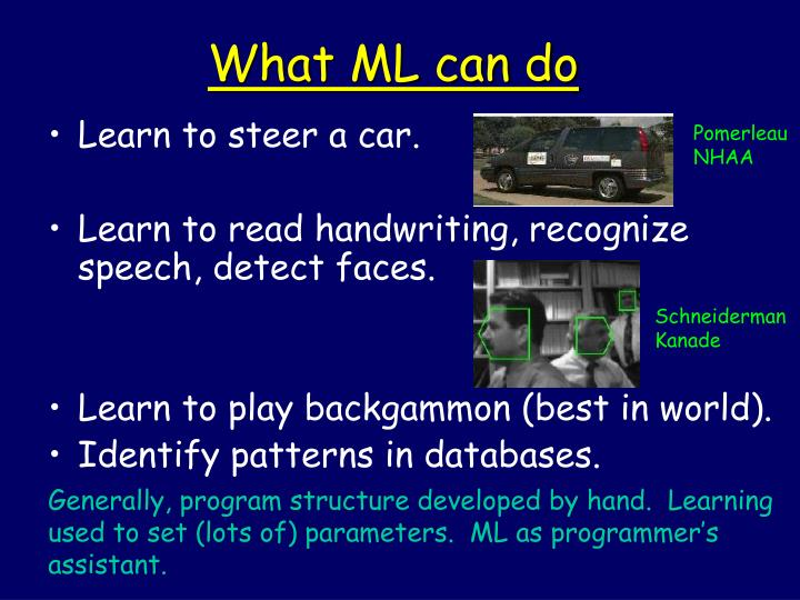 What ml can do