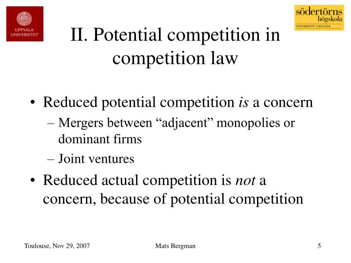 II. Potential competition in