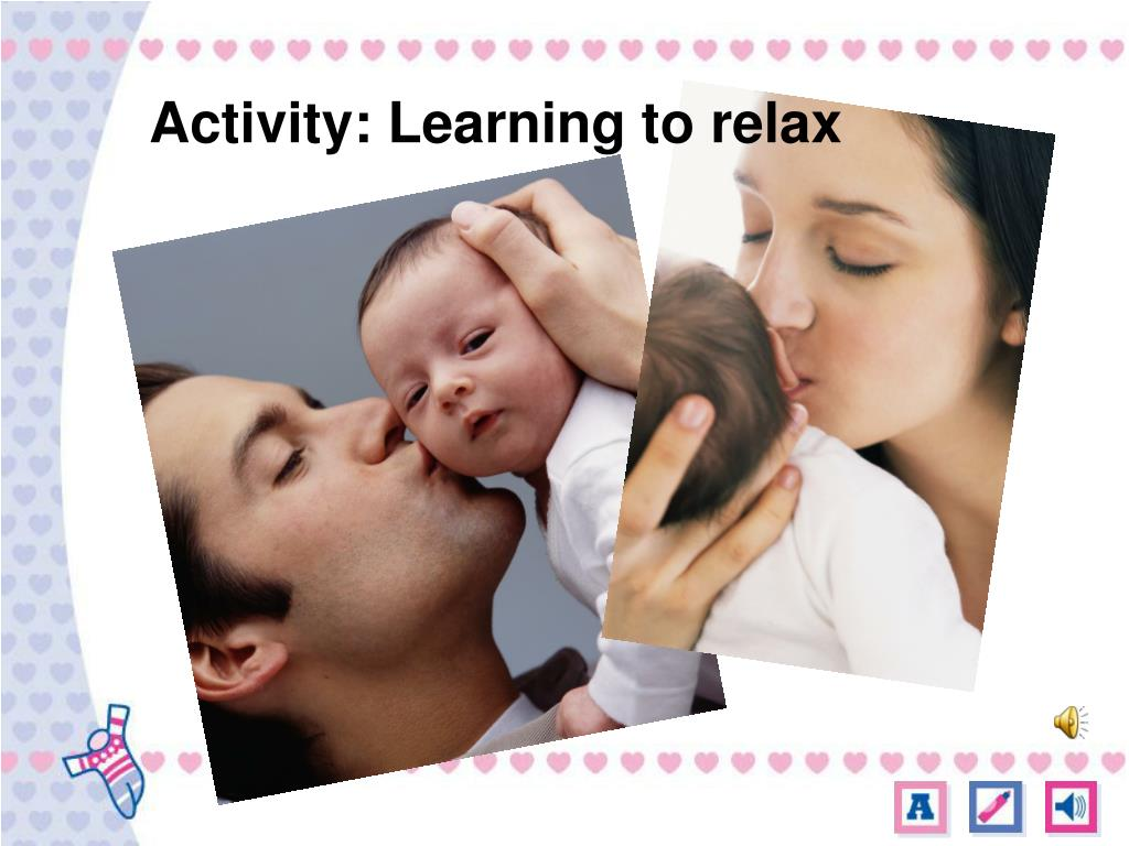 Activity: Learning to relax